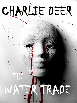 book cover The Water Trade by Charlie Deer